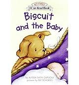 Biscuit and the Baby[ BISCUIT AND THE BABY ] By Capucilli, Alyssa Satin ( Author )Jan-18-2005 Hardcover