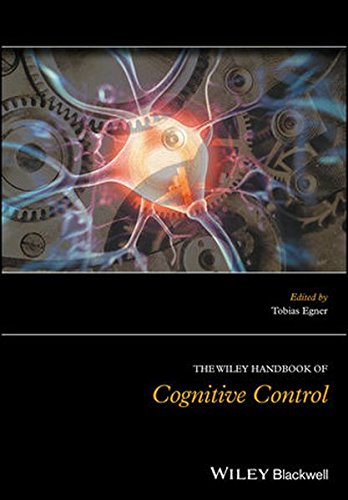The Wiley Handbook of Cognitive Control by Wiley-Blackwell