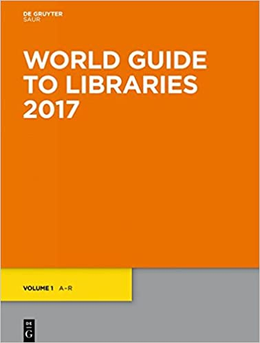 World guide to libraries 2016: degruyter: 9783110451160.