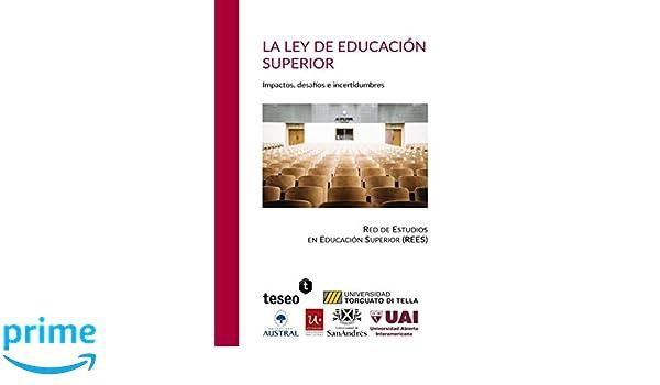 La Ley de Educación Superior: Impactos, desafíos e ...