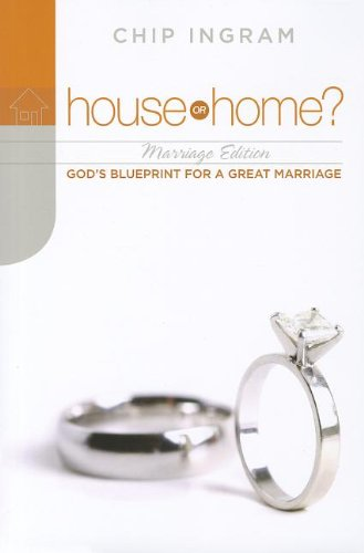 House or Home?: Marriage: God's Blueprint for a Great Marriage (Ingram Chip Home House Or)