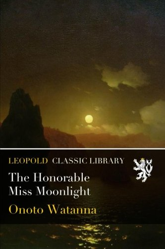 The Honorable Miss Moonlight