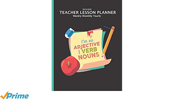 Teacher Lesson Planner 2019-2020 Monthly Weekly: English ...