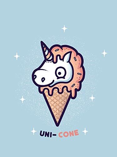 Unicone Funny Unicorn Ice Cream Cone Cartoon - Vinyl Print Poster