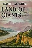Land of Giants, David G. Lavender, 0803228546