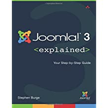 Joomla!® 3 Explained: Your Step-by-Step Guide (2nd Edition)