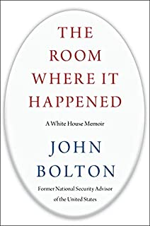 Book Cover: The Room Where It Happened: A White House Memoir