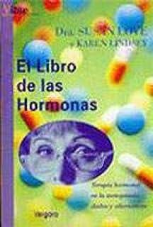 El Libro de Las Hormonas (Spanish Edition)
