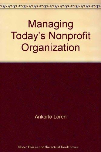 Managing Today's Nonprofit Organization