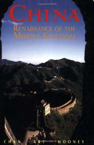 China: Renaissance of the Middle Kingdom, Eighth Edition (Odyssey Illustrated Guides)