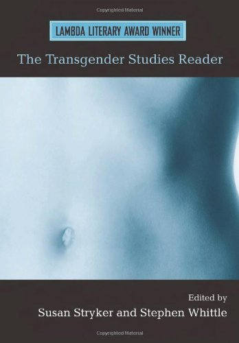 The Transgender Studies Reader (Volume 1)