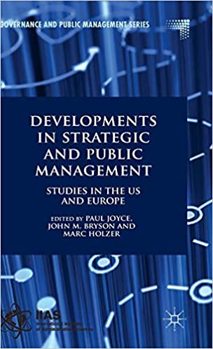 Developments in Strategic and Public Management: Studies in the US and Europe