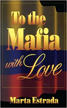 To the Mafia With Love