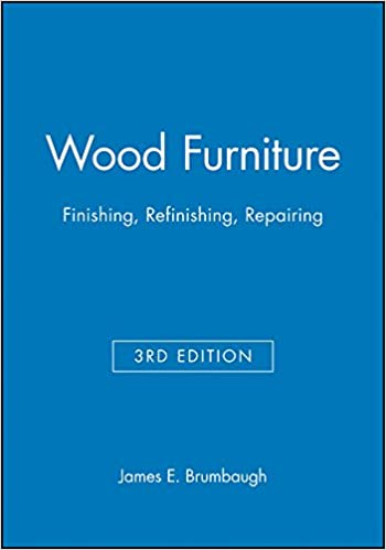 Wood Furniture: Finishing, Refinishing, Repairing: James E. Brumbaugh:  9780025178717: Amazon.com: Books