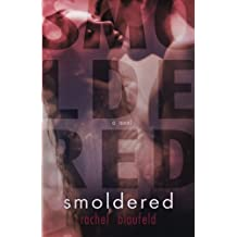 Smoldered (The Electric Tunnel) (Volume 2)