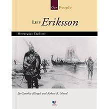 Leif Eriksson: Norwegian Explorer (Our People)