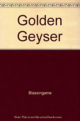 book cover of The Golden Geyser