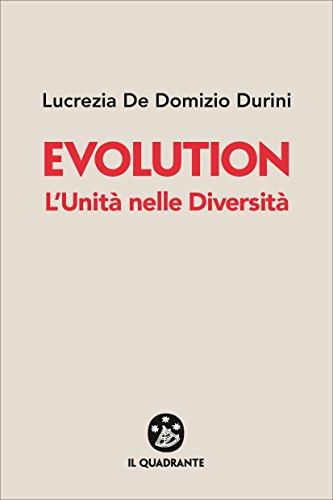 Evolution: L'Unità nelle Diversità  por De Domizio Durini, Lucrezia