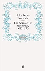The Normans in the South, 1016–1130 (The Normans in Sicily)
