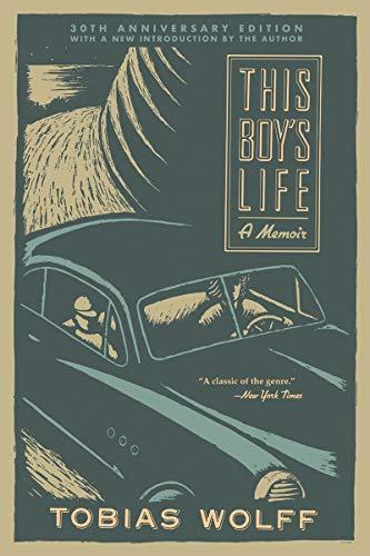 This Boy's Life (30th Anniversary Edition): A Memoir
