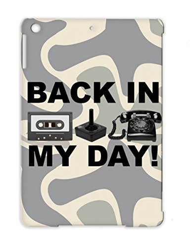 Amazoncom Back In My Day Funny T Shirt Black For Ipad Air Satire