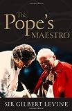 The Pope's Maestro, Gilbert Levine, 0470490659