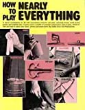 img - for How to Play Nearly Everything by Dallas Cline (1998-07-03) book / textbook / text book
