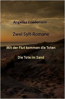 Book Zwei Sylt-Romane: Mit der Flut kommen die Toten und Die Tote im Sand