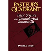 Pasteur's Quadrant: Basic Science and Technological Innovation