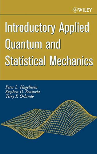 Introductory Applied Quantum and Statistical Mechanics