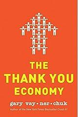 The Thank You Economy (English Edition) Edición Kindle