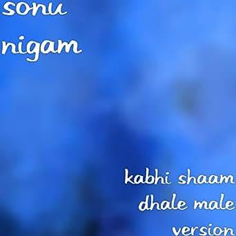 Kabhi sham dhale to karaoke sur youtube.