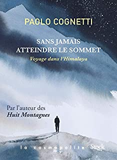 Sans jamais atteindre le sommet, Cognetti, Paolo