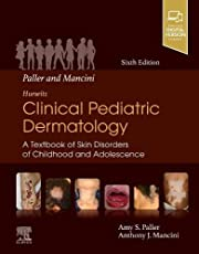 Paller and Mancini - Hurwitz Clinical Pediatric Dermatology: A Textbook of Skin Disorders of Childhood