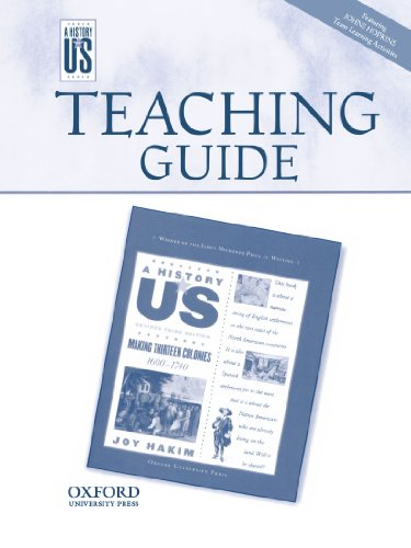A History of US: Making Thirteen Colonies 1600-1740 Teaching Guide for Grade 8