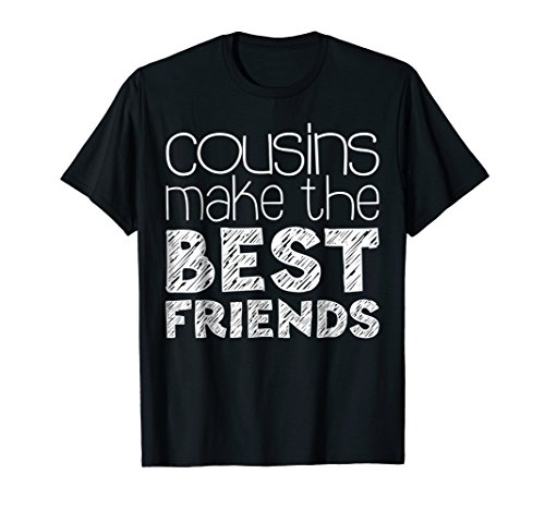Mens Cousins Make The Best Friends T-Shirt Funny