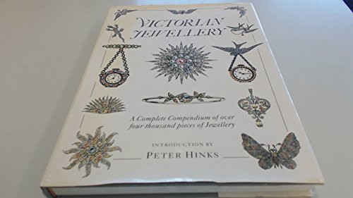 Victorian jewellery: A complete compendium of over four thousand pieces of ()