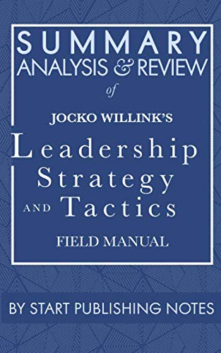Summary, Analysis, and Review of Jocko Willink's