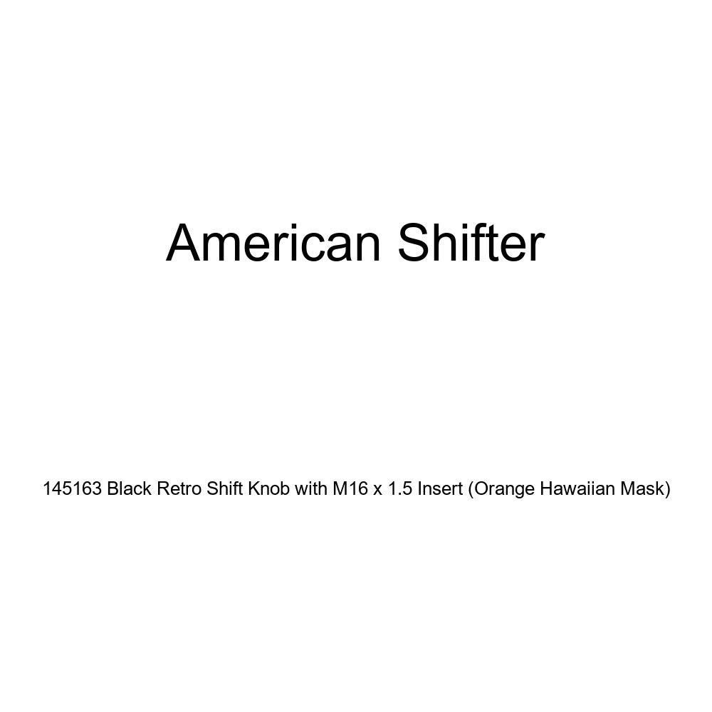 American Shifter 145163 Black Retro Shift Knob with M16 x 1.5 Insert Orange Hawaiian Mask