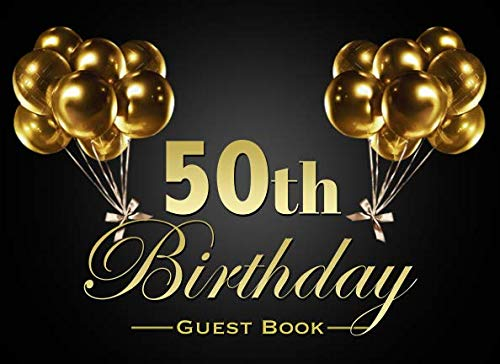 50th Birthday Guest Book: Gold Sparkling Balloons Black Landscape 50th Birthday Party Guestbook Photo Album Memory Keepsake Gift Scrapbook (Landscape Photo Album)
