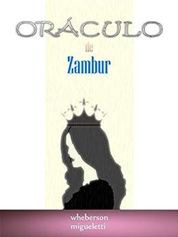 Oráculo de Zambur por [Migueletti, Wheberson]