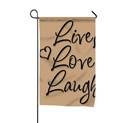 Live Love Laugh Vinyl Words Garden Flag Decorative Flag for