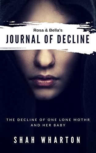 Rosa & Bella's Journal of Decline: British Psychological Horror