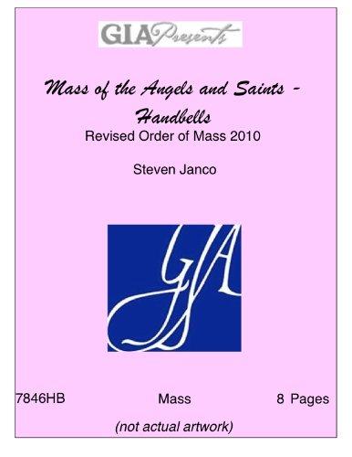 Mass of the Angels and Saints - Handbells - Revised Order of Mass 2010 - Steven Janco pdf