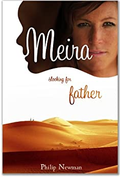 Meira in Looking for Father by [Newman, Philip]