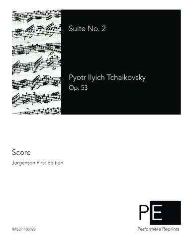 Suite No. 2 [Tchaikovsky, Pyotr Ilyich] (Tapa Blanda)