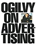 Post image for Ogilvy on Advertising – he'll set you right