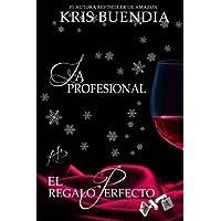 El Regalo Perfecto: La Profesional