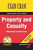 Property and Casualty Insurance License Exam Cram[PROPERTY & CASUALTY INSURANCE][Paperback]