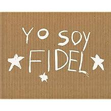 Michael Christopher Brown: Yo Soy Fidel